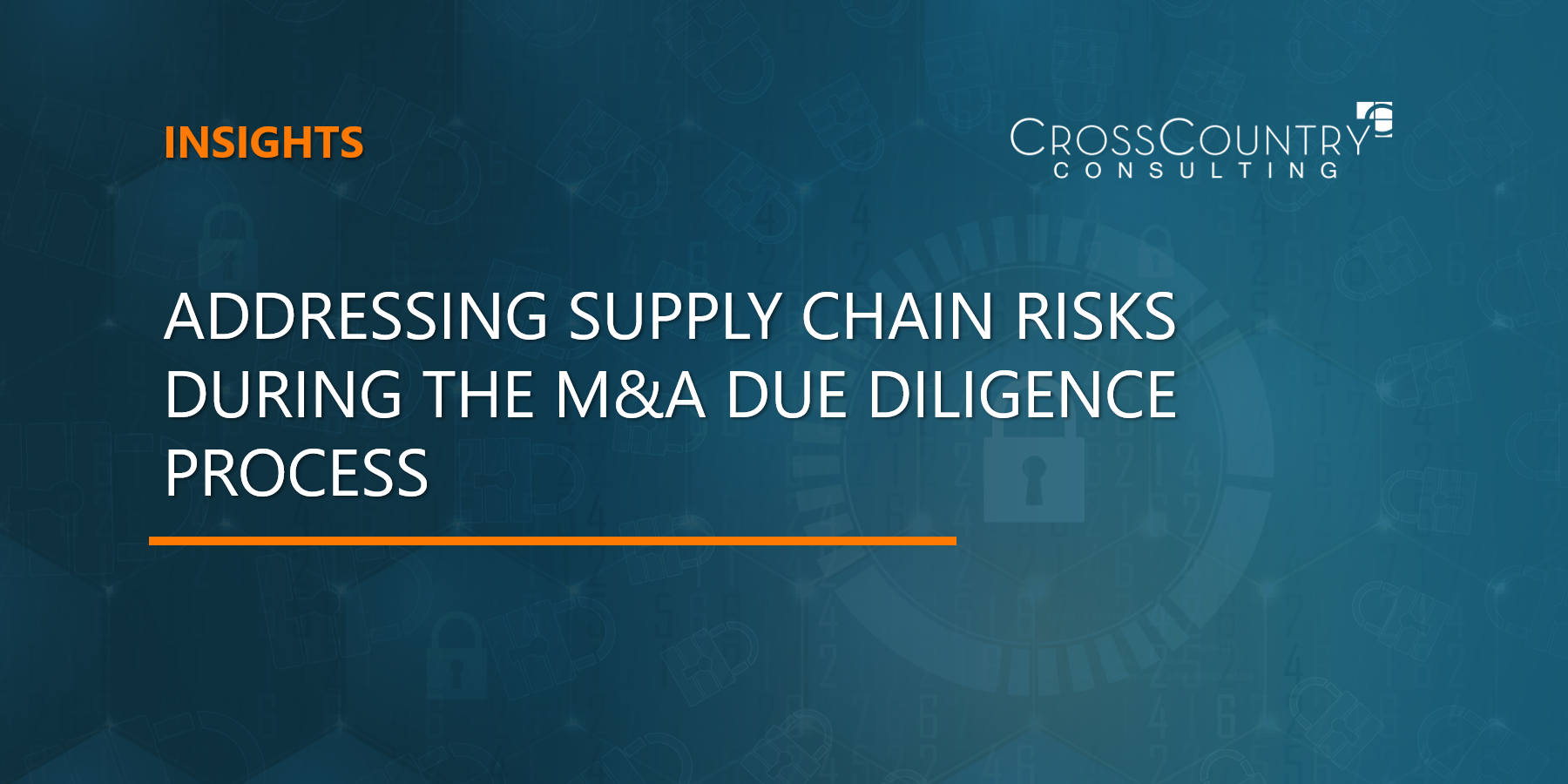 Addressing Supply Chain Risks During the M&A Due Diligence Process