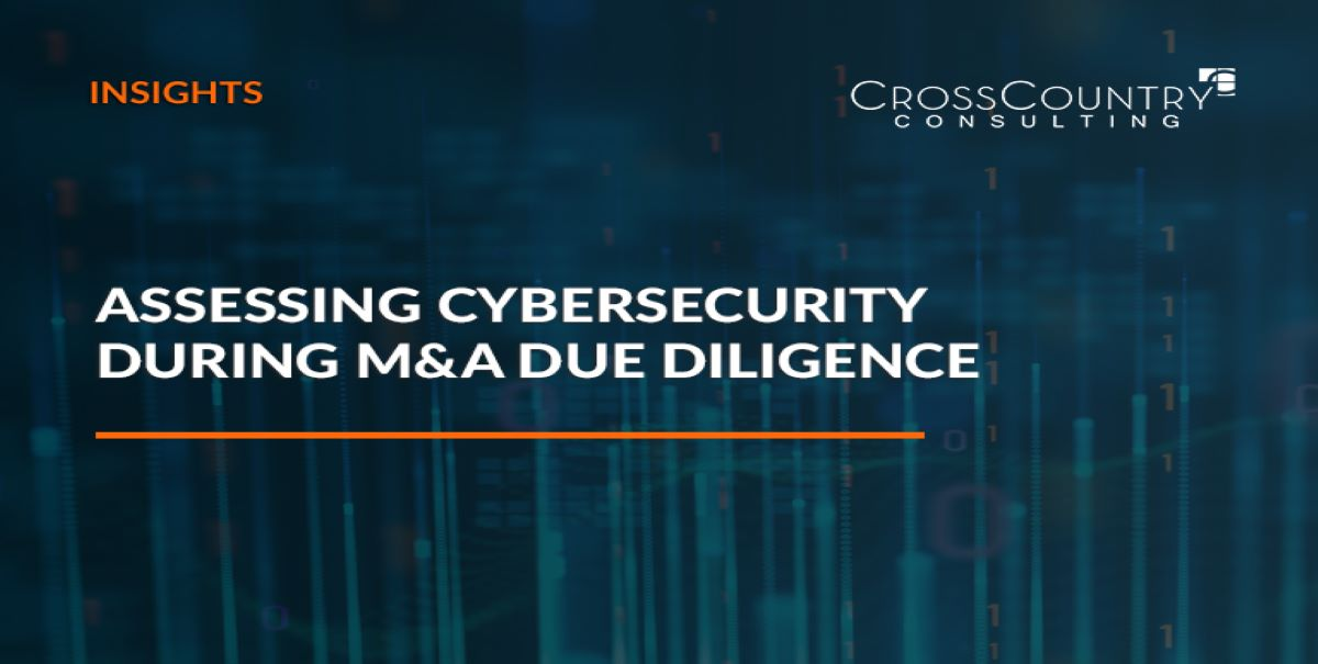 Assessing Cybersecurity During M&A Due Diligence