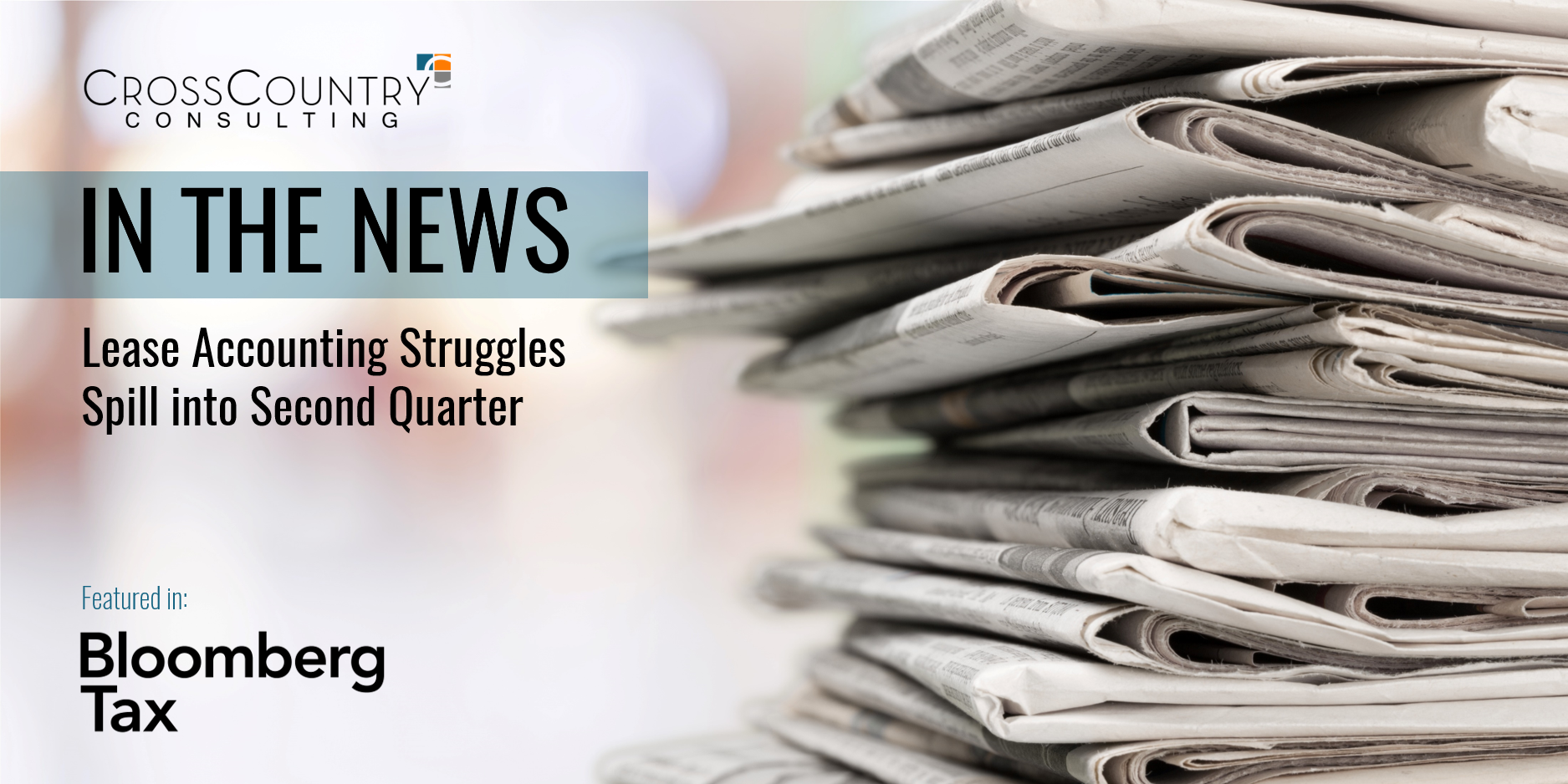 IntheNews-LeaseAccountingStrugglesSpillintoSecondQuarter