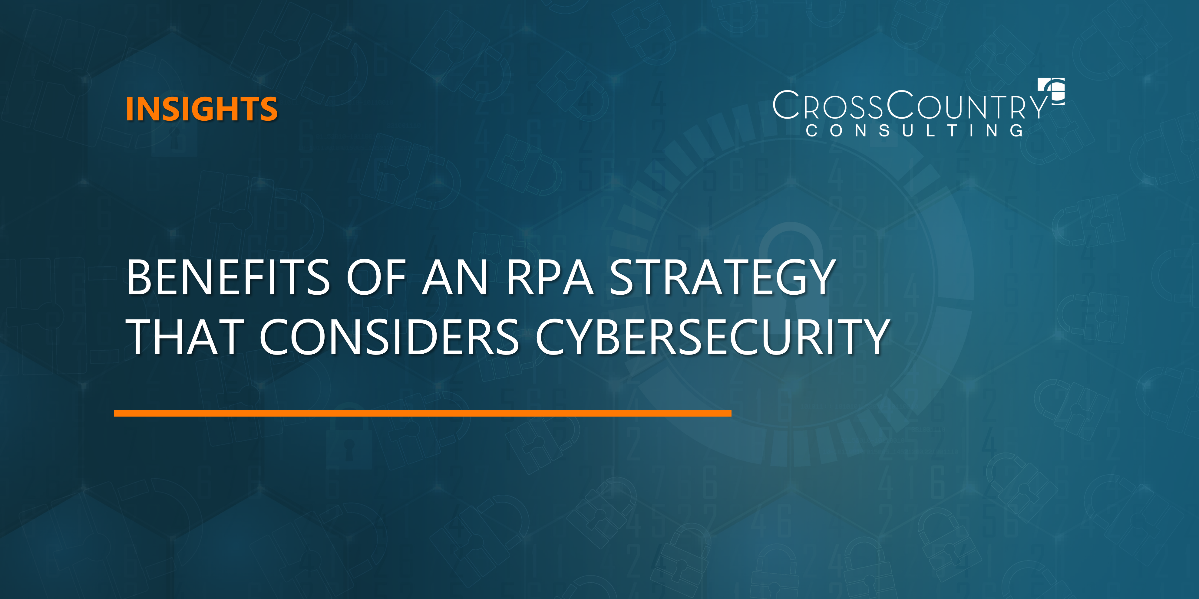 Benefits of an RPA Strategy that Considers Cybersecurity