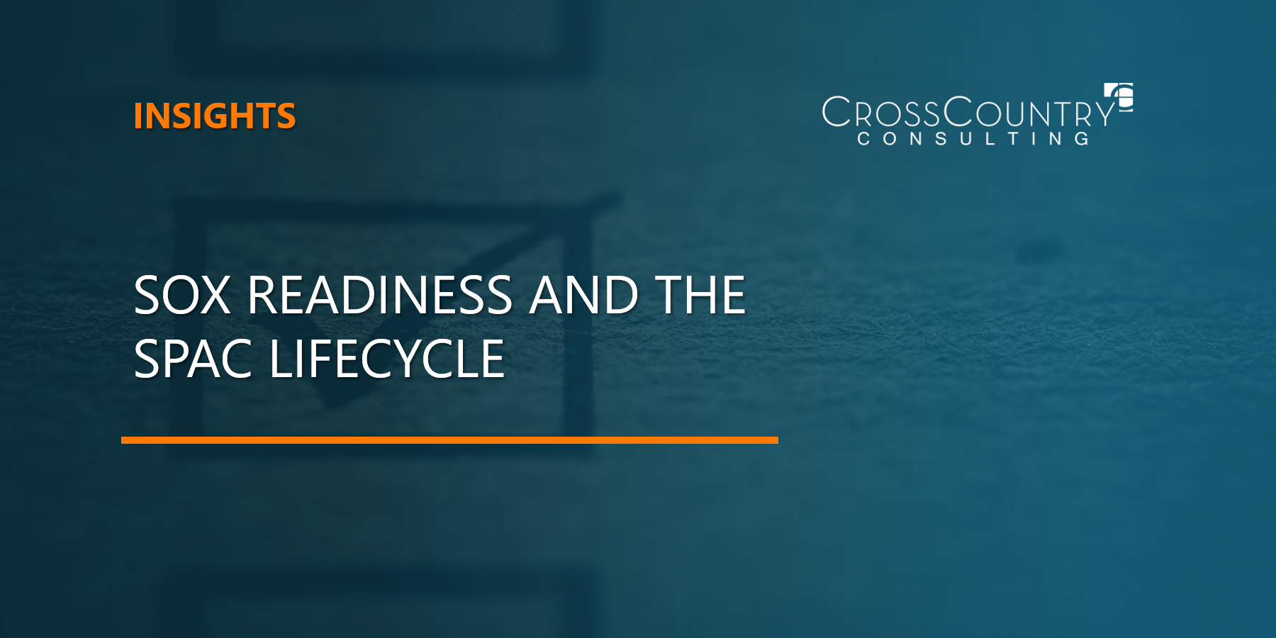 SOX Readiness and the SPAC Lifecycle
