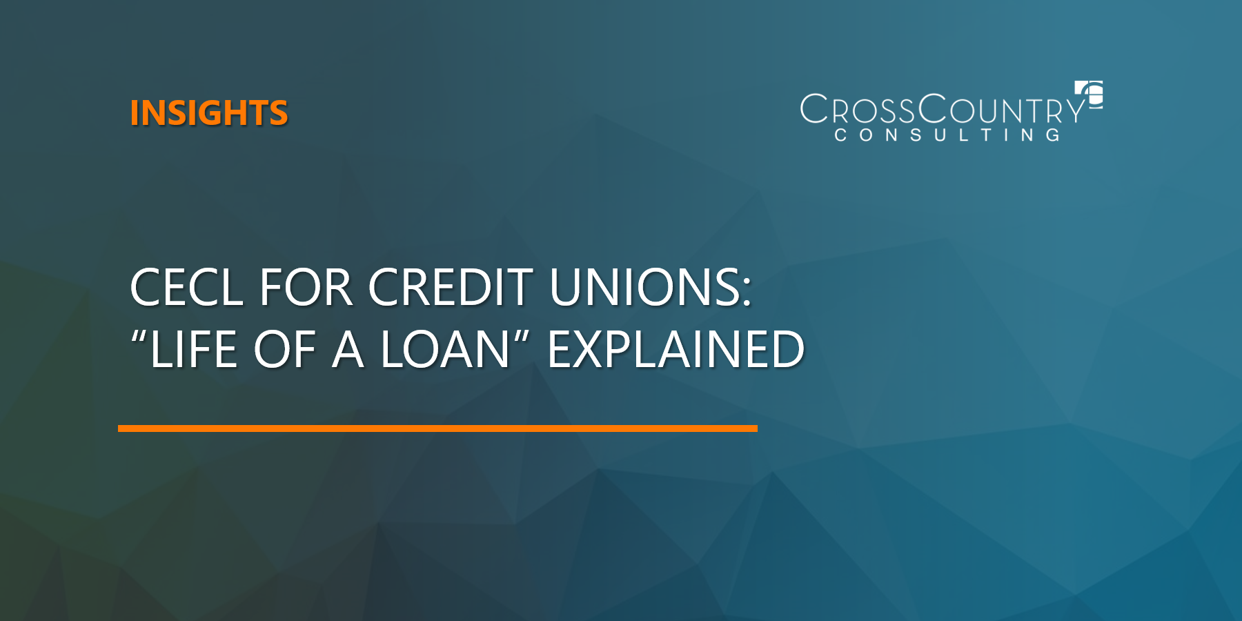 """CECL for Credit Unions: """"Life of a Loan"""" Explained"""