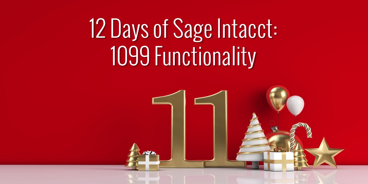12 Days of Sage Intacct: 1099 Functionality