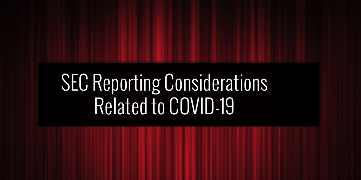 SEC Reporting Considerations Related to COVID-19