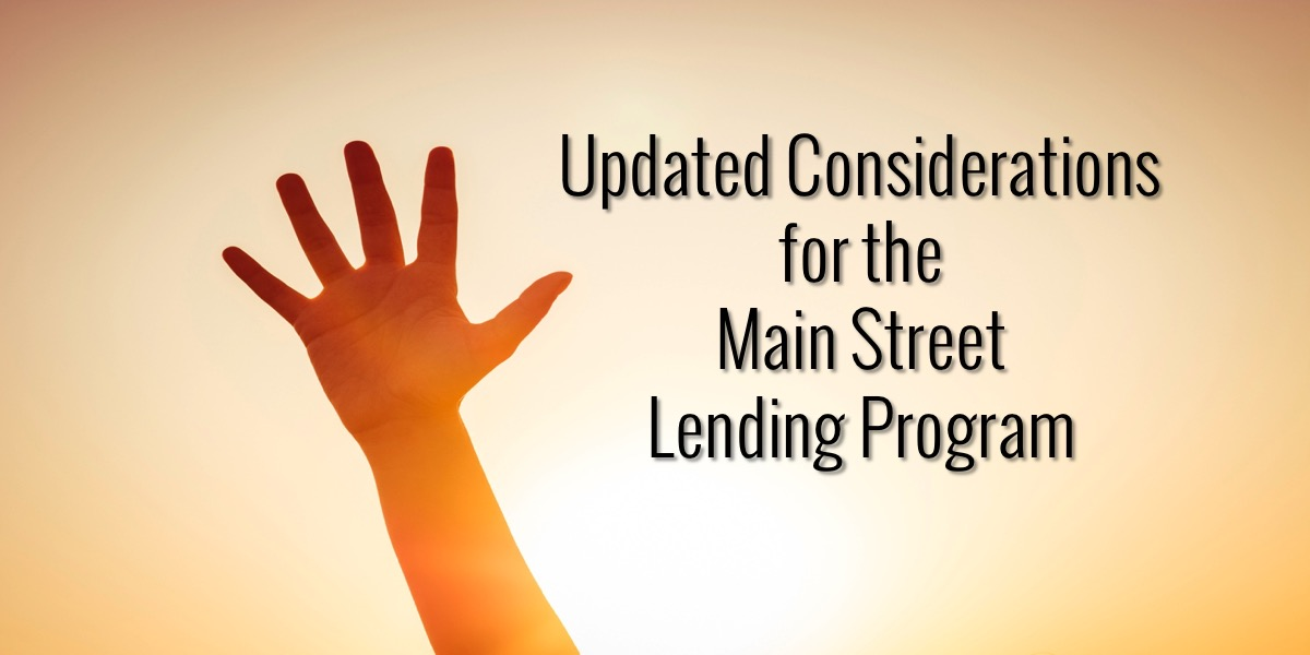 Updated Considerations for the Main Street Lending Program