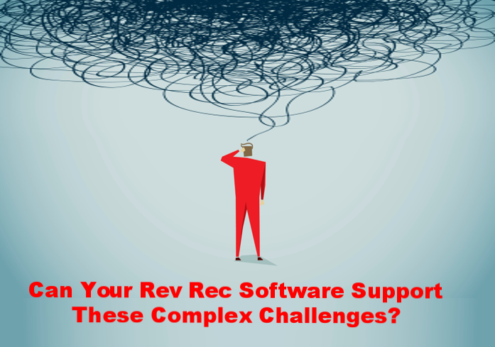 Can your rev rec software support these complex challenges?