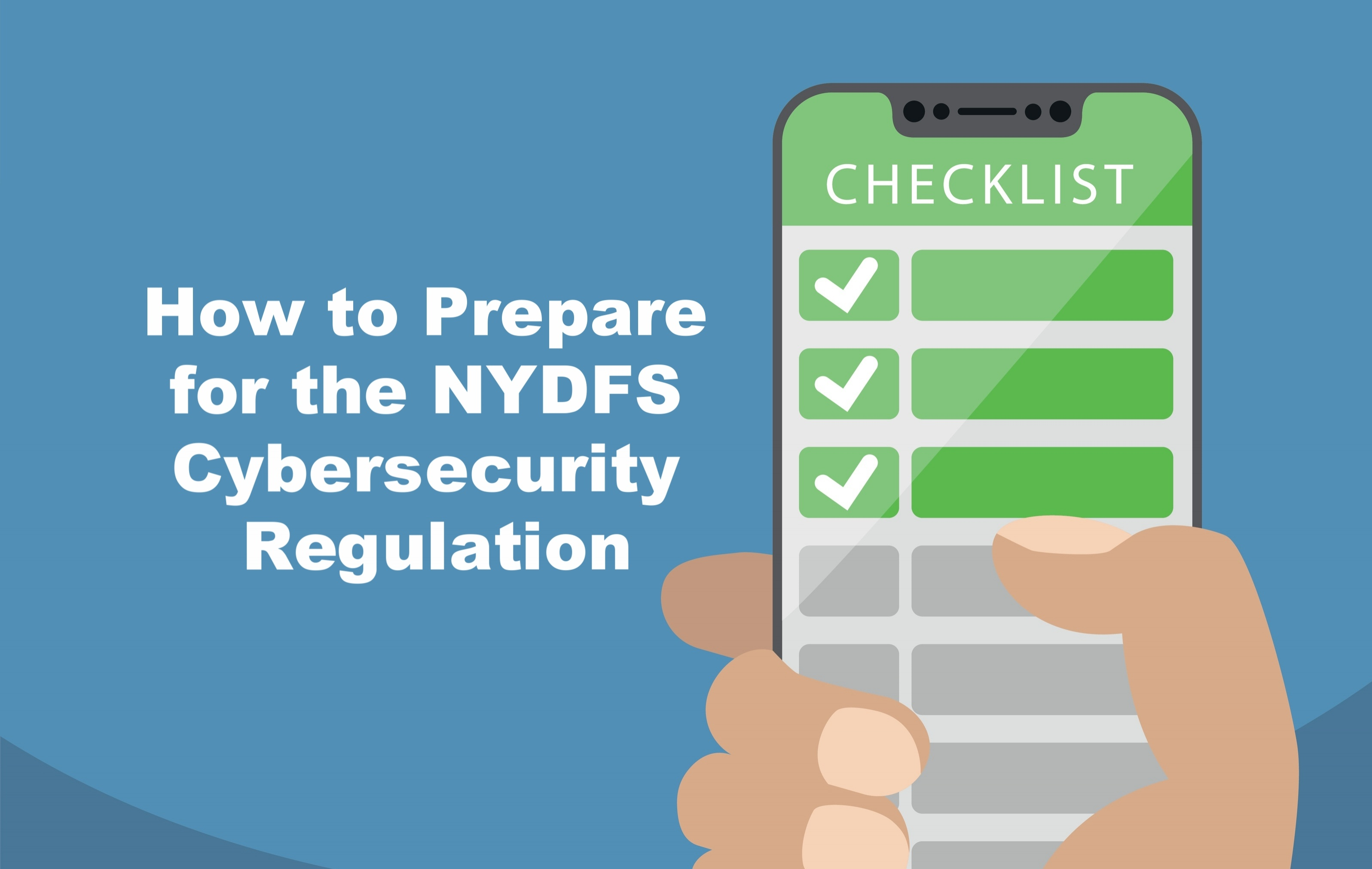 How to Prepare for the NYDFS Cybersecurity Regulation