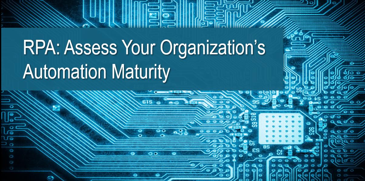 Assess Your Organization's Automation Maturity