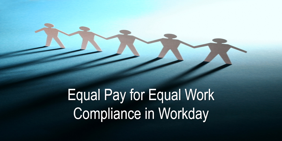 Equal Pay for Equal Work Compliance in Workday